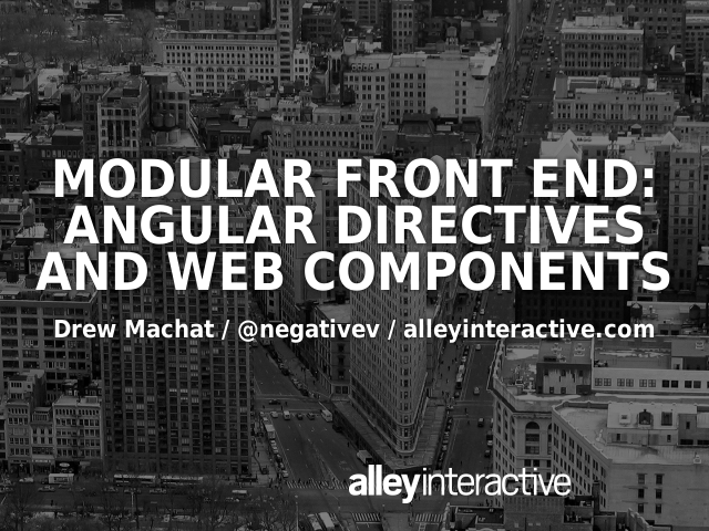 Modular Front End: Angular Directives and Web Components – Web Components – ~=